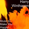 Music to Make You Happy! - Harry Winthagen