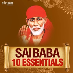 Sai Baba - 10 Essentials