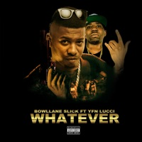 Whatever (feat. YFN Lucci) - Single Mp3 Download