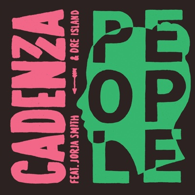 People (feat. Jorja Smith & Dre Island) - Single - Cadenza album