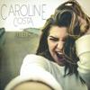 Caroline Costa - Ailleurs Song Lyrics
