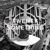 Twenty Something EP
