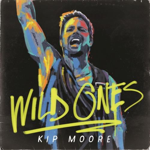 Kip Moore - Wild Ones