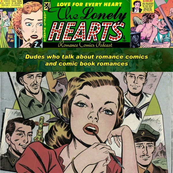 The Lonely Hearts Romance Comics Podcast