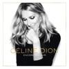 Encore un soir (Deluxe), Céline Dion