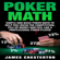 James Chesterton - Poker Math: Simple and Basic Poker Math to Help You Crush the Competition, Pile Up Money and Feel Like a Professional Poker Player (Unabridged)