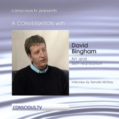 David Bingham - Art and Self Realisation
