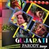 Gujarati Parody Songs