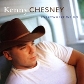 Kenny Chesney - What I Need to Do