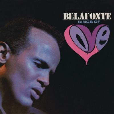 Belafonte Sings of Love - Harry Belafonte