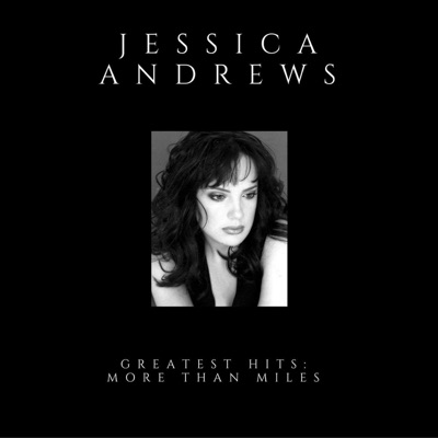 Greatest Hits: More Than Miles - Jessica Andrews