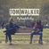 Fly Away with Me - Tom Walker