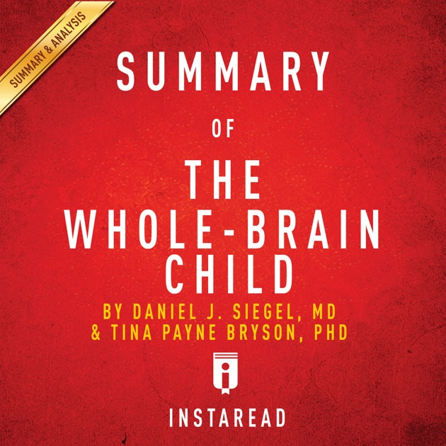 summary of a childs brain Book t of c chap t of c prev page next page this is the 2007 version click here for the 2017 chapter 02 table of contents summary: the brain the human nervous.