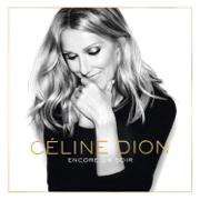 Encore un soir - Céline Dion - Céline Dion