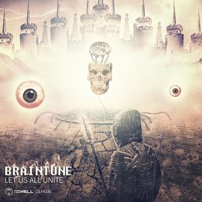 Let Us All Unite - EP - Braintune album