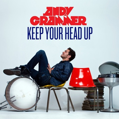 Keep Your Head Up - Single - Andy Grammer