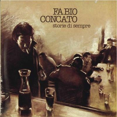 Storie di sempre - Fabio Concato