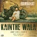 Kainthe Wala (with Jatinder Shah) thumbnail
