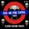 Rock and Punk Central - Classic Backing Tracks, Vol. 2 - Backing Track Central