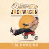 Tim Hawkins - Diary of a Jackwagon (Unabridged)  artwork