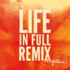 Life in Full Remix - EP - Brightline