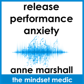 Release Performance Anxiety: A mindset meditation to beat the fear of public speaking and ease social anxiety audiobook