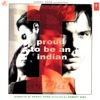 I Proud To Be an Indian (Original Motion Picture Soundtrack)