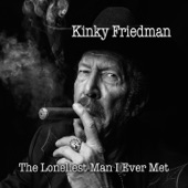 Kinky Friedman - Girl from the North Country