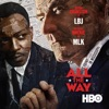 All the Way - All the Way: Trailer