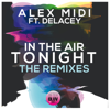Alex Midi - In the Air Tonight (feat. Delacey) [Hot Shakes!] artwork