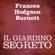 Frances Hodgson Burnett - Il giardino segreto