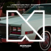 Rocking With the Best (Tujamo Remix) [feat. MC Goodgrip] - Single