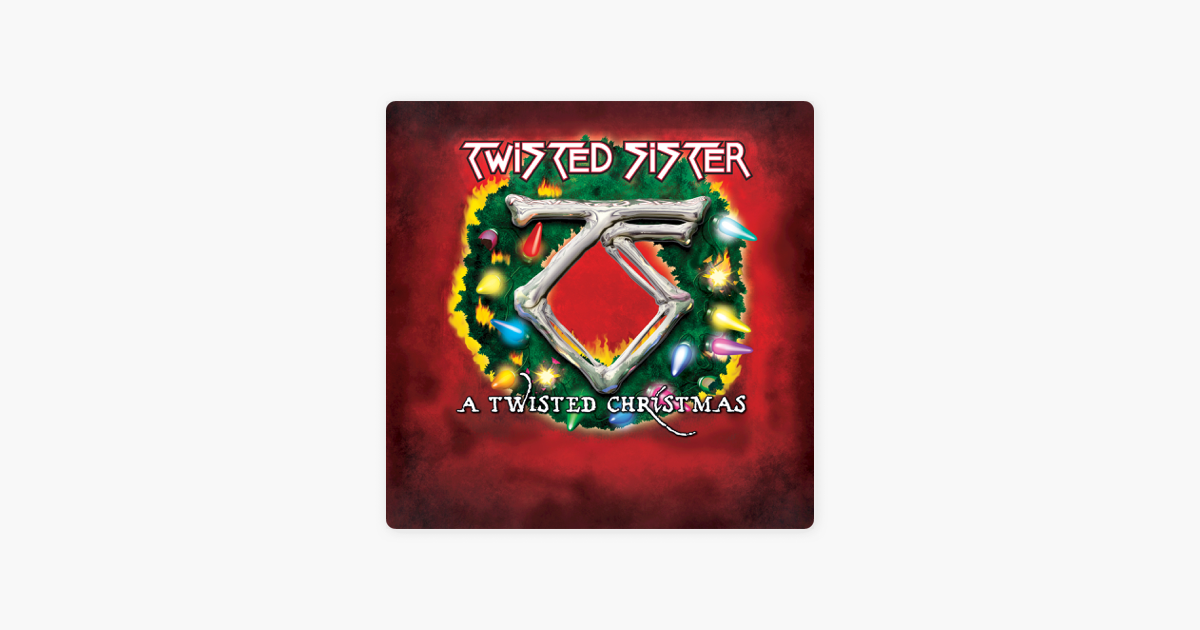 a twisted christmas by twisted sister on apple music - A Twisted Christmas