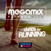 Megamix Fitness Hits Dance For Running (25 Tracks Non-Stop Mixed Compilation for Fitness & Workout) - Various Artists