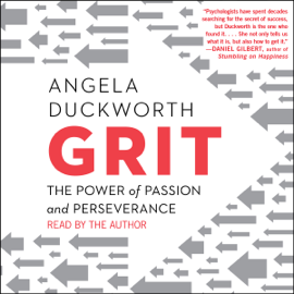 Grit: The Power of Passion and Perseverance (Unabridged) - Angela Duckworth MP3 Download