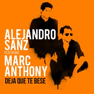 Deja Que Te Bese (feat. Marc Anthony) - Single Mp3 Download