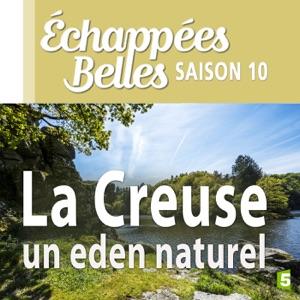La Creuse, un eden naturel - Episode 1