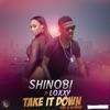Take It Down (feat. Loxxy) - Single, Shinobi