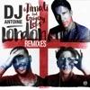 London (Remixes) [feat. Grigory Leps] - Single, DJ Antoine & Timati