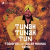 Tunak Tunak Tun (Remix) [feat. Daler Mehndi] - Single
