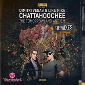 Chattahoochee (The Tomorrowland Anthem) [Remixes] - Single