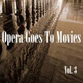 Opera Goes to Movies, Vol. 3