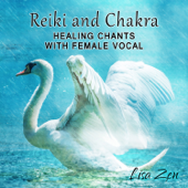 Reiki and Chakra Healing Chants with Female Vocal: Celestial Meditation Relaxation Music for Moments of Peace, Nature Sounds