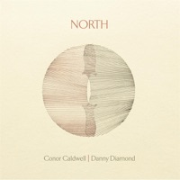 North by Conor Caldwell & Danny Diamond on Apple Music
