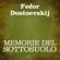 Fëdor Dostoevskij - Memorie del sottosuolo