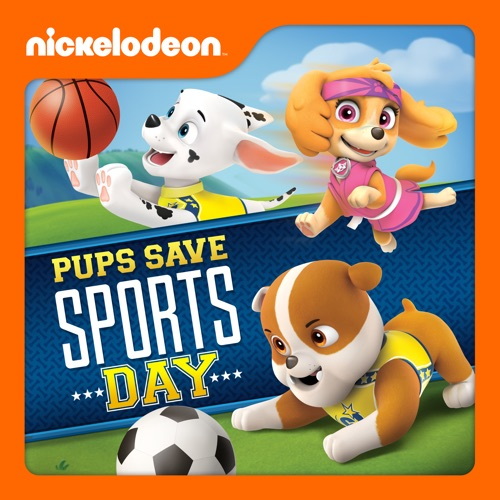 PAW Patrol, Pups Save Sports Day poster