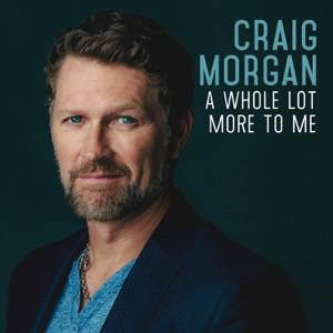 Craig Morgan - When I'm Gone