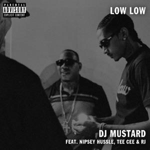 Mustard & Nipsey Hussle - Low Low feat. TeeCee & Rj