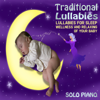 Traditional Lullabies (Lullabies for Sleep, Wellness and Relaxing of Your Baby) - Giampaolo Pasquile & Michele Garruti