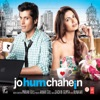 Jo Hum Chahein (Original Motion Picture Soundtrack) - EP